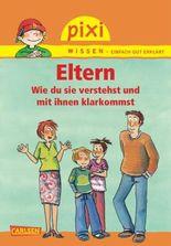 Pixi Wissen 62: Eltern