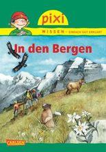Pixi Wissen 70: In den Bergen