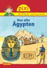 Pixi Wissen 73: Das alte Ägypten