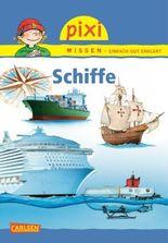 Pixi Wissen 76: Schiffe
