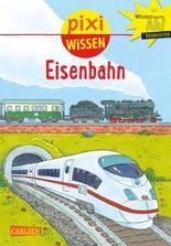 Pixi Wissen 28: Eisenbahn
