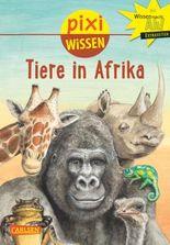Pixi Wissen 89: Tiere in Afrika