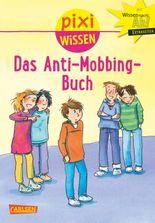 Pixi Wissen 91: Das Anti-Mobbing-Buch