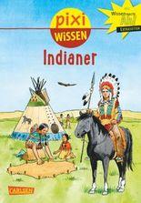 Pixi Wissen 44: Indianer