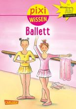 Pixi Wissen 4: Ballett