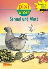 Pixi Wissen 33: Strand und Watt