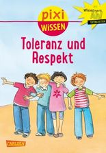 Pixi Wissen 35: Toleranz und Respekt