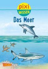 Pixi Wissen 11: Das Meer