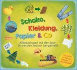 Schoko, Kleidung, Papier & Co