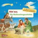 Hör mal: Die Weihnachtsgeschichte