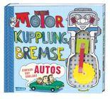 Motor, Kupplung, Bremse