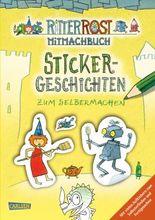 Ritter Rost: Sticker-Geschichten zum Selbermachen