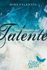 Das Bündnis der Talente (Die Talente-Reihe 2)