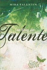 Der Krieg der Talente (Die Talente-Reihe 3)