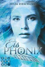 Eisphönix (Die Phönix-Saga 2)