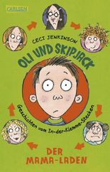 Oli und Skipjack - Geschichten vom In-der-Klemme-Stecken, Band 1: Der Mama-Laden