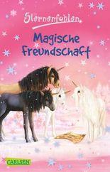 Sternenfohlen 3: Magische Freundschaft
