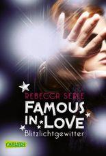 Famous in Love - Blitzlichtgewitter