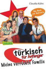 Türkisch für Anfänger - Meine verrückte Familie