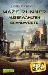 Maze Runner: Die Auserwählten - In der Brandwüste (Filmausgabe)
