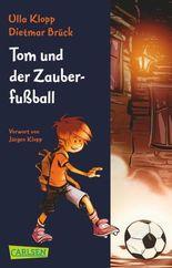 Tom und der Zauberfußball 1: Tom und der Zauberfußball