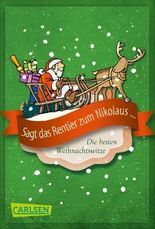 Sagt das Rentier zum Nikolaus - Die besten Weihnachtswitze