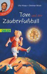 Tom und der Zauberfußball: Tom und der Zauberfußball