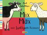 Axel Schefflers Mix Max mit lustigen Reimen