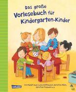 Das große Vorlesebuch für Kindergarten-Kinder