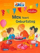 Max-Bilderbücher: Max feiert Geburtstag