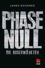 Phase Null - Die Auserwählten