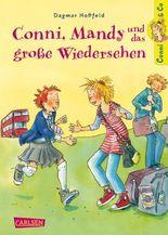 Conni & Co 6: Conni, Mandy und das große Wiedersehen