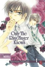 Only The Ring Finger Knows (Nippon Novel) 1