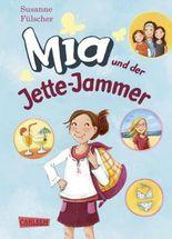 Mia 11: Mia und der Jette-Jammer