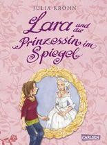 Lara und die Prinzessin im Spiegel