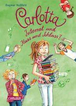 Carlotta – Internat und Kuss und Schluss?