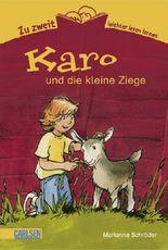 Zu zweit leichter lesen lernen, Band 2: Karo und die kleine Ziege