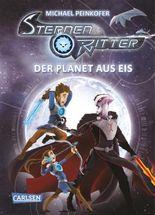 Sternenritter - Der Planet aus Eis