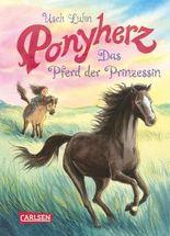Ponyherz - Das Pferd der Prinzessin