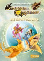 Sternenritter 11: Die Tiefen von Fryx