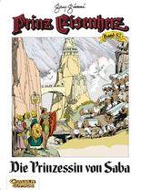 Prinz Eisenherz 82: Die Prinzessin von Saba