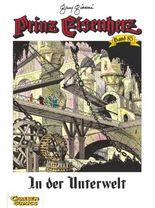 Prinz Eisenherz 85: In der Unterwelt