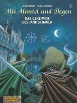 Mit Mantel und Degen, Band 1: Das Geheimnis des Janitscharen