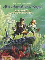 Mit Mantel und Degen, Band 4: Die Geheimnisse der Tangerineninseln