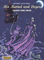 Mit Mantel und Degen, Band 5: Johann ohne Mond