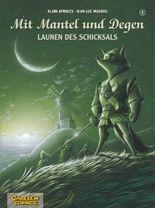 Mit Mantel und Degen, Band 9: Launen des Schicksals