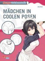 Manga-Zeichenstudio: Mädchen in coolen Posen