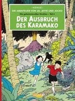 Die Abenteuer von Jo, Jette und Jocko - Der Ausbruch des Karamanko