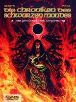 Die Chroniken des schwarzen Mondes - Softcover-Ausgabe: Chroniken des schwarzen Mondes, Bd.9, Die Gesänge der Negierung (Chroniken des Schwarzen Mondes, Die, Band 9)