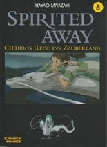 Spirited Away, Band 5